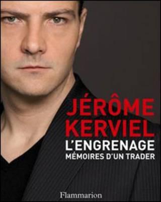 Capa do livro 'L'Engrenage, Mémoires d'un trader'