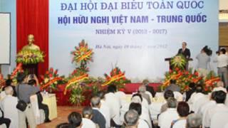 Đại hội toàn quốc Hội hữu nghị Việt Nam- Trung Quốc