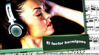 Factor hormigueo