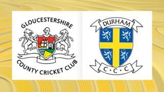 Gloucestershire v Durham