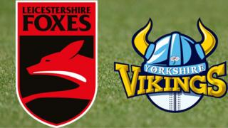 Leicestershire v Yorkshire
