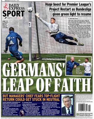 The Express leads on news Bundesliga action will resume