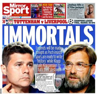 Saturday's Mirror back page reads: 'Immortals'