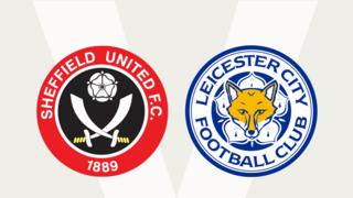 Sheffield United v Leicester City