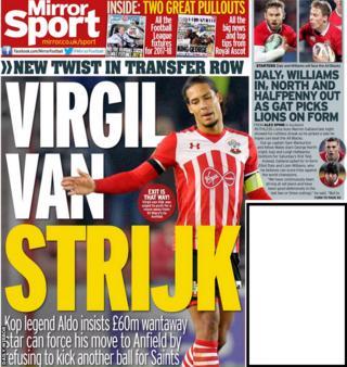 The Daily Mirror lead on John Aldridge calling on Virgil van Dijk to strike at Southampton