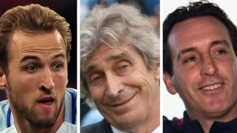 Harry Kane, Manuel Pellegrini and Unai Emery