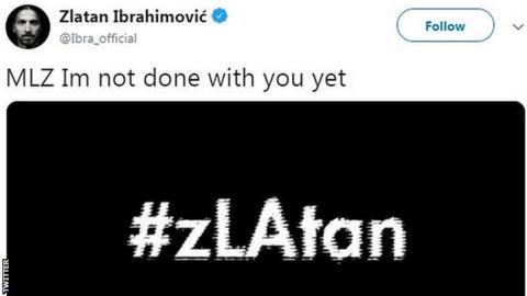 Zlatan Ibrahimovic's tweet hinting he will stay at LA Galaxy