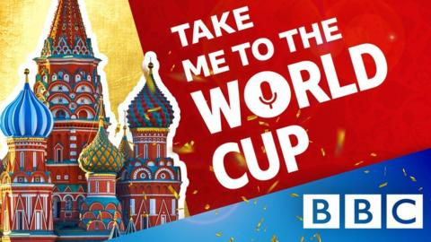 Take me to the World Cup