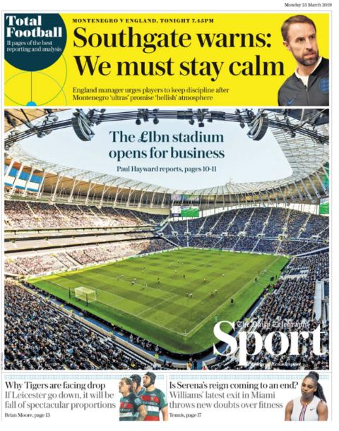 The Telegraph leads with an image of Tottenham's new stadium