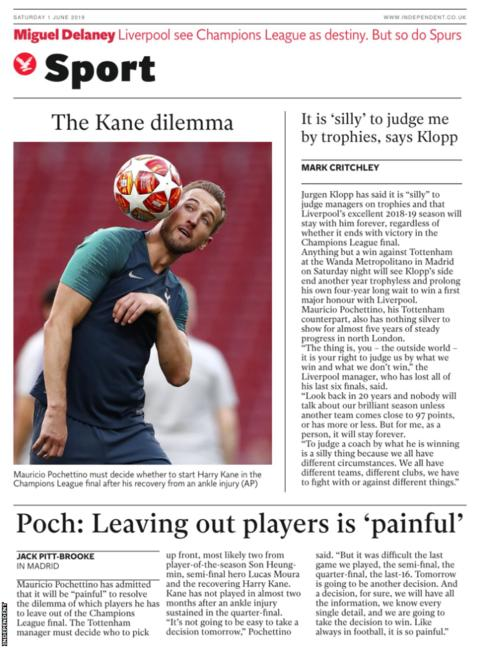 Saturday's Independent back page reads: 'The Kane dilemma'