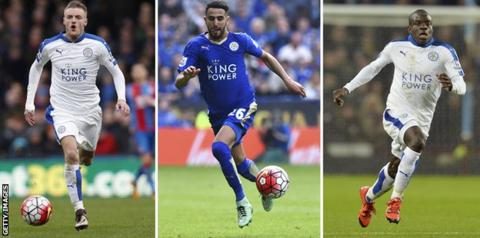 Jamie Vardy (left), Riyad Mahrez (centre) and N'Golo Kante (right)