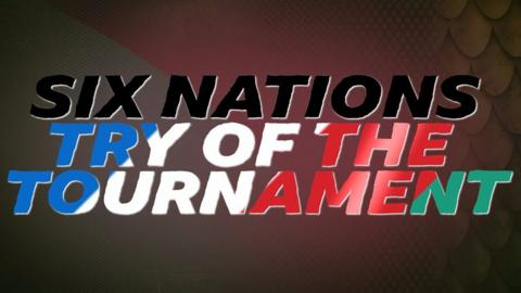 Six Nations: Vote for your try of the tournament