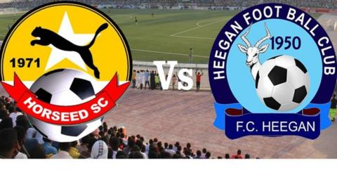 The General Da'ud Cup final between Somali military club Horseed and Somali police Football Club Heegan FC will be screened on Somali National Television.