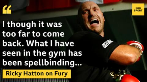 Fury has done some of his training in Ricky Hatton's gym