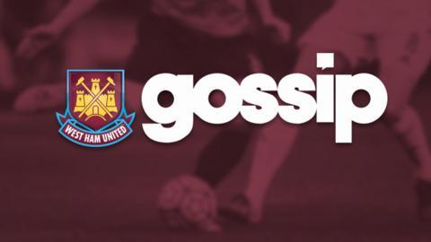 West Ham Gossip