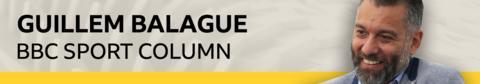 environment Guillem Balague's BBC Sport column