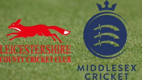 Leicestershire v Middlesex