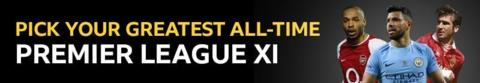 Pick your all-time favourite Premier League XI