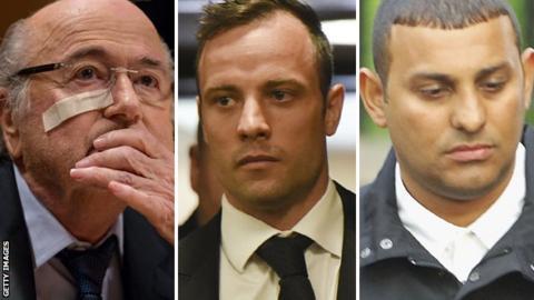 Sepp Blatter, Oscar Pistorius and Naseem Hamed