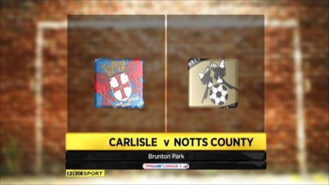 Carlisle 0-3 Notts County