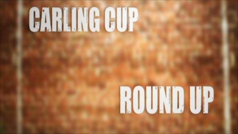 Carling Cup round-up