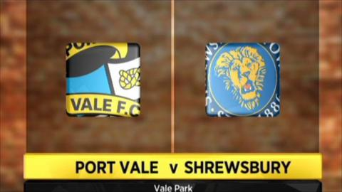 Port Vale 2-3 Shrewsbury