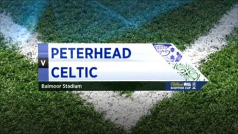 Peterhead v Celtic