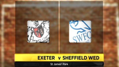 Exeter v Sheffield Wed