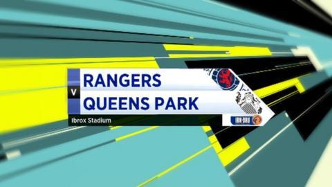 Highlights - Rangers 2-0 Queens Park