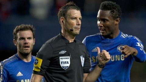 Mark Clattenburg and John Mikel Obi