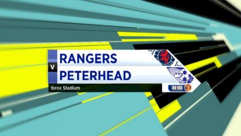 Highlights - Rangers 2-0 Peterhead