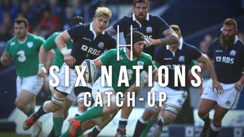 Six Nations Catch-Up: The best action from the final week