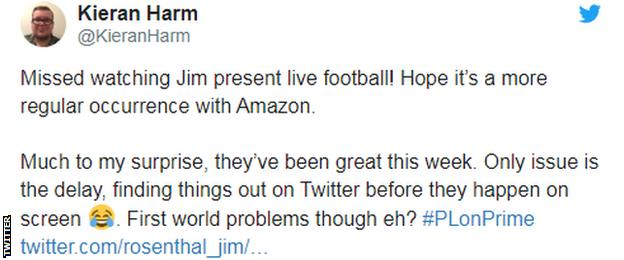 Tweet saying 'Missed watching Jim present live football! Hope it's a more regular occurrence with Amazon. Much to my surprise, they've been great this week. Only issue is the delay, finding things out on Twitter before they happen on screen 😂. First world problems though eh?'