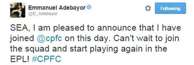 Adebayor tweeted for the first time in 135 days after signing for Palace