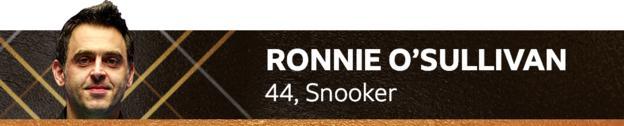 Ronnie O'Sullivan, 44, snooker
