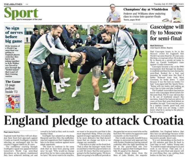 The Times leads on England stating they will attack Croatia in Wednesday's World Cup semi-final
