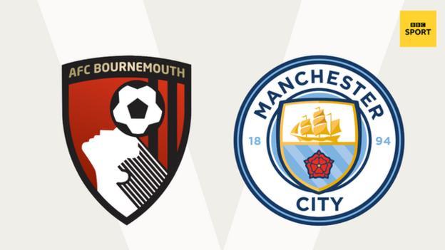 Bournemouth v Man City