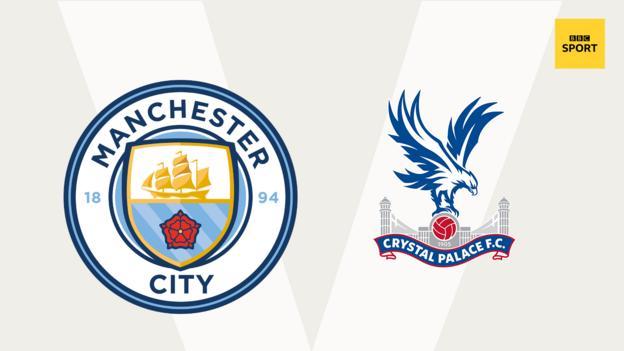 Man City v Crystal Palace