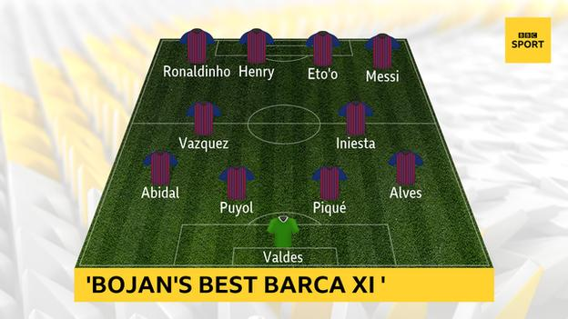 'Best XI from Barcelona players Bojan played with'