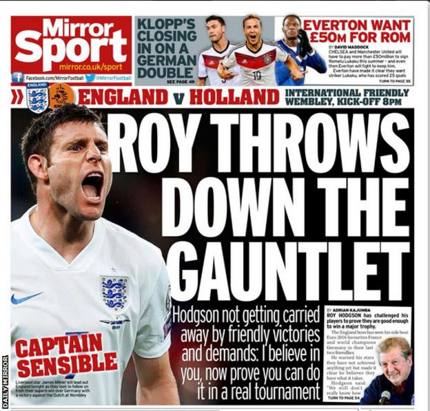 The back page of Tuesday's Daily Mirror focuses on England's friendly with the Netherlands
