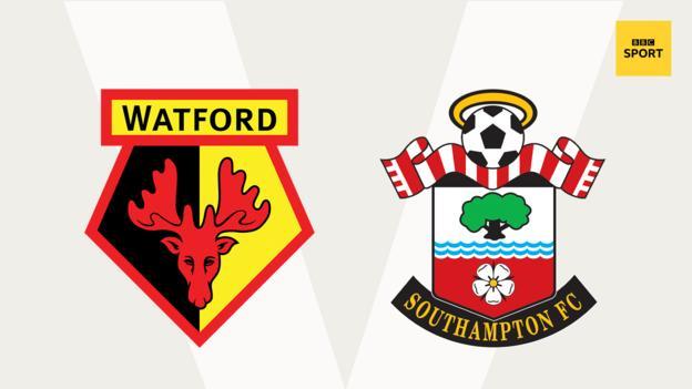 Watford v Southampton