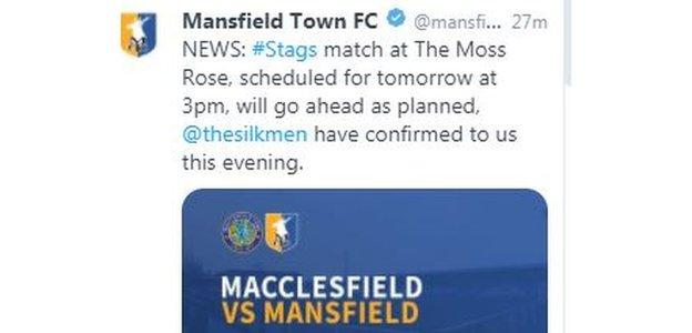 Mansfield Town were first to break the news that Saturday's game would take place as scheduled