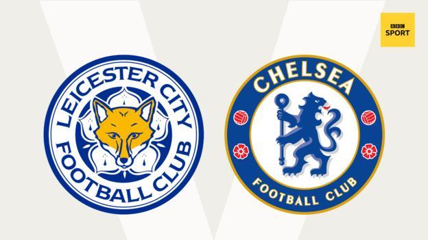 Leicester v Chelsea