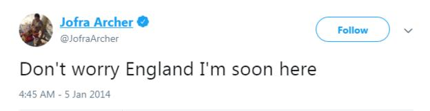 """Jofra Archer tweet from January 2014 saying """"Don't worry England I'm soon here"""""""