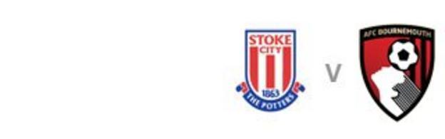 Stoke v Bournemouth