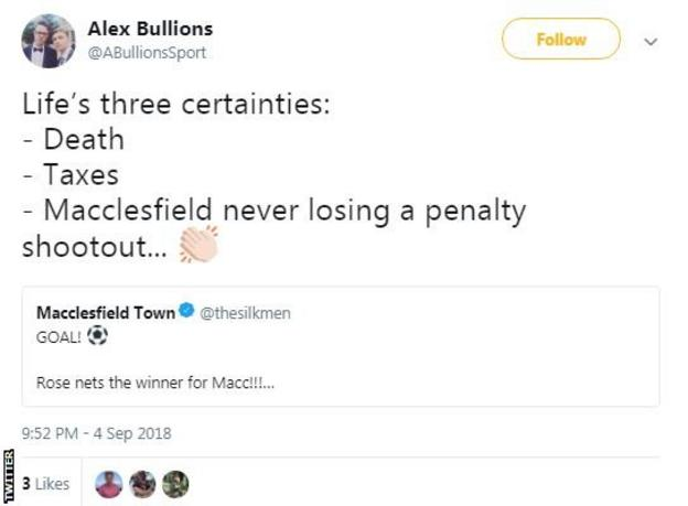 """A Macclesfield Town fan tweets """"Life's three certainties: death, taxes and Macclesfield never losing a penalty shootout."""""""