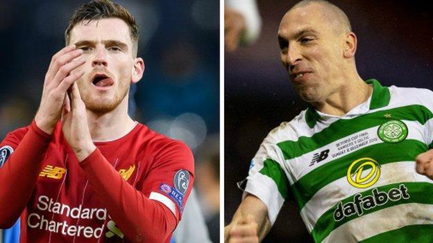 Liverpool's Andrew Robertson and Celtic's Scott Brown