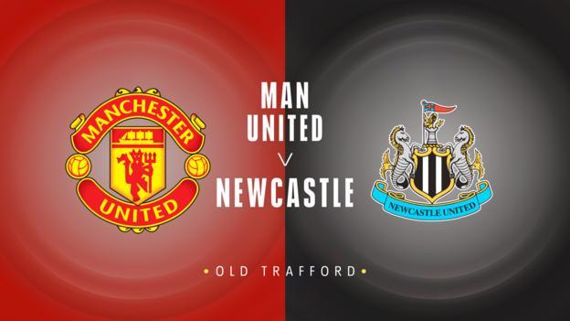 Man Utd v Newcastle