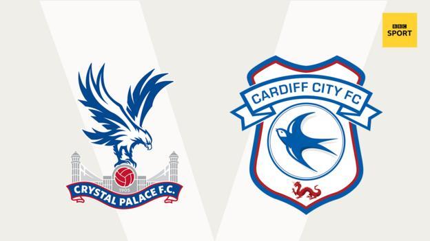 Crystal Palace v Cardiff