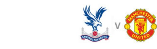 Crystal Palace v Man Utd